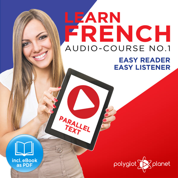 Learn French  - Audio-Course  No.1 - Easy Reader | Easy Listener