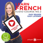 Learn French  - Audio-Course  No.2 - Easy Reader | Easy Listener