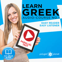 Learn Greek  - Audio-Course  No.1 - Easy Reader | Easy Listener