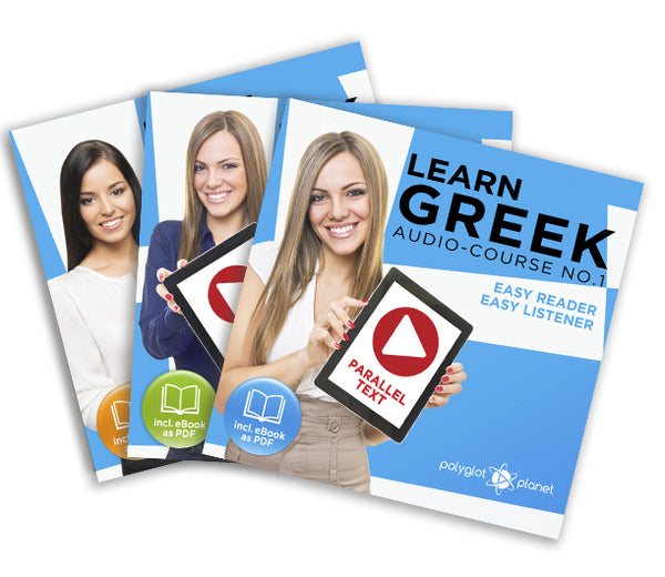 Learn Greek  - Complete Audio-Course [No. 1, 2 & 3] - Easy Reader | Easy Listener