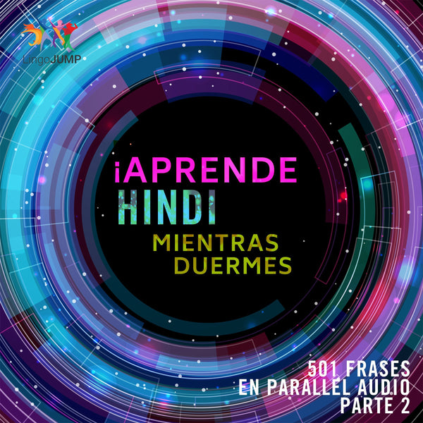 ¡Aprende hindi mientras duermes + 501 frases en Parallel Audio! - Parte 2