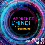 Apprenez l'hindi en dormant - 501 phrases audio en parallèle - Partie 1