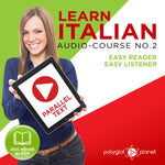 Learn Italian  - Audio-Course  No.2 - Easy Reader | Easy Listener