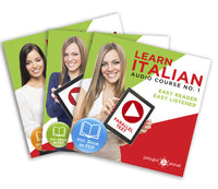 Learn Italian  - Complete Audio-Course [No. 1, 2 & 3] Easy Reader | Easy Listener