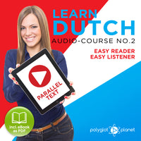 Learn Dutch  - Audio-Course  No.2 - Easy Reader | Easy Listener