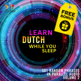 Dutch Parallel Audio - Learn Dutch with 501 Random Phrases using Parallel Audio - Volume 2