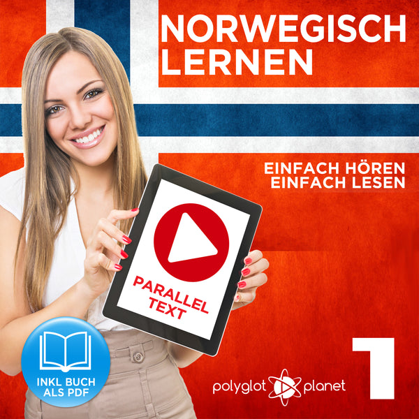 Norwegisch Lernen: Einfach Lesen - Einfach Hören - Paralleltext [Norwegisch Audio-Sprachkurs Nr. 1] Der Norwegisch Easy Reader - Easy Audio Sprachkurs