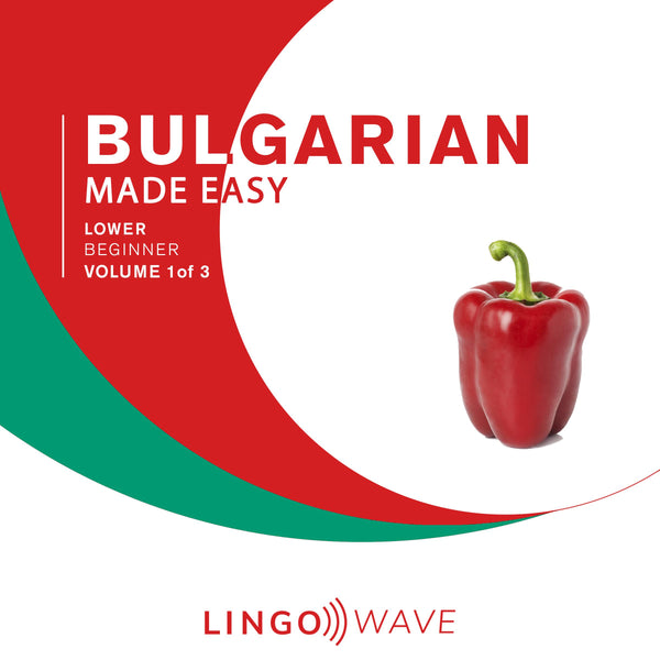 Bulgarian Made Easy - Lower beginner - Volume 1-3