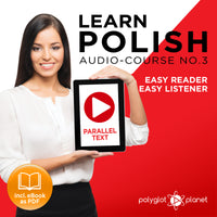 Learn Polish  - Audio-Course  No.3 - Easy Reader | Easy Listener