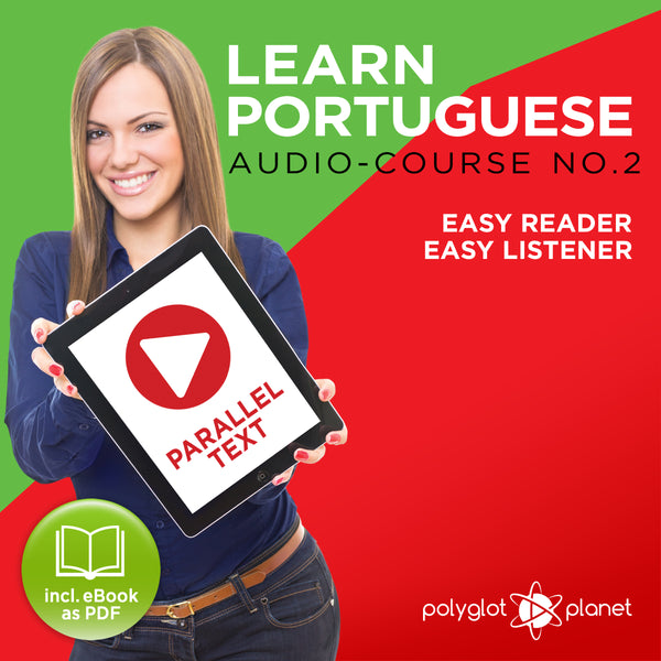 Learn Portuguese  - Audio-Course  No.2 - Easy Reader | Easy Listener