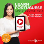 Learn Portuguese  - Audio-Course  No.3 - Easy Reader | Easy Listener
