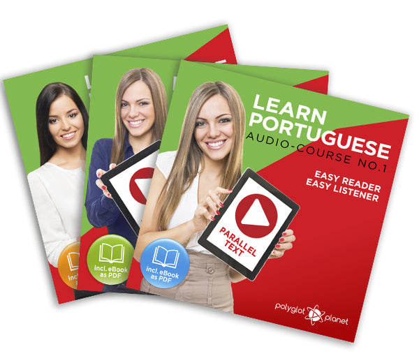 Learn Portuguese  - Complete Audio-Course [No. 1, 2 & 3] - Easy Reader | Easy Listener