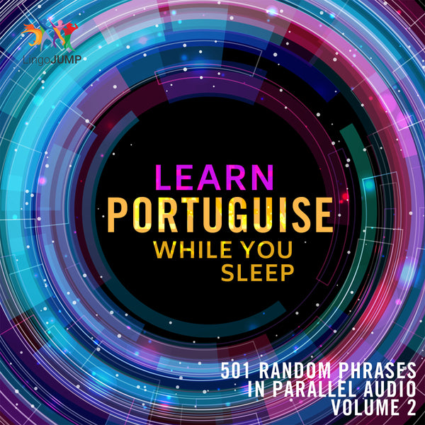 Learn Portuguese while you sleep - Volume 2