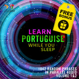 Portuguese Parallel Audio - Learn Portuguese with 1042 Random Phrases using Parallel Audio - Volume 1&2