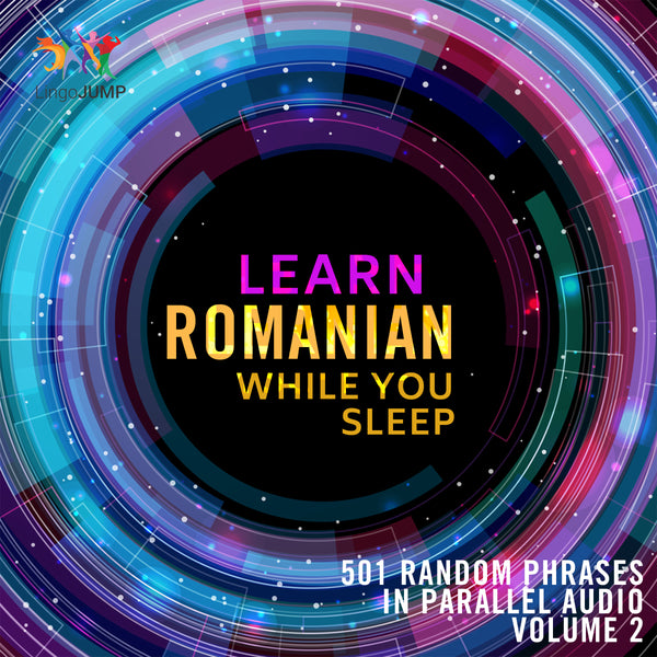Learn Romanian while you sleep - Volume 2