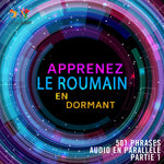 Apprenez le roumain en dormant - 501 phrases audio en parallèle - Partie 1