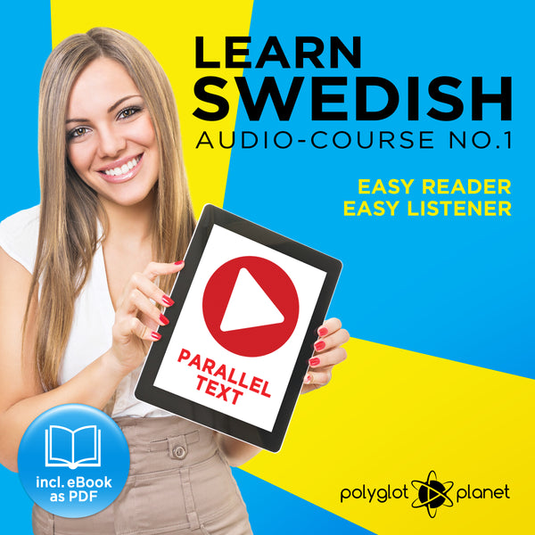 Learn Swedish  - Audio-Course  No.1 - Easy Reader | Easy Listener