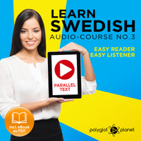 Learn Swedish  - Audio-Course  No.3 - Easy Reader | Easy Listener