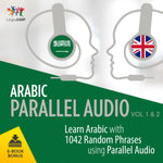 Arabic Parallel Audio - Learn Arabic with 1042 Random Phrases using Parallel Audio - Volume 1&2