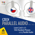 Czech Parallel Audio - Learn Czech with 1042 Random Phrases using Parallel Audio - Volume 1&2
