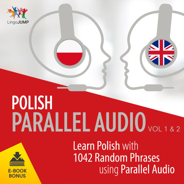 Polish Parallel Audio - Learn Polish with 1042 Random Phrases using Parallel Audio - Volume 1&2