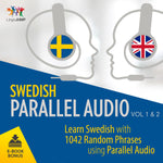 Swedish Parallel Audio - Learn Swedish with 1042 Random Phrases using Parallel Audio - Volume 1&2