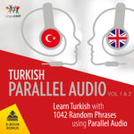 Turkish Parallel Audio - Learn Turkish with 501 Random Phrases using Parallel Audio - Volume 1&2