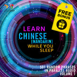 Mandarin Parallel Audio - Learn Mandarin with 501 Random Phrases using Parallel Audio - Volume 1