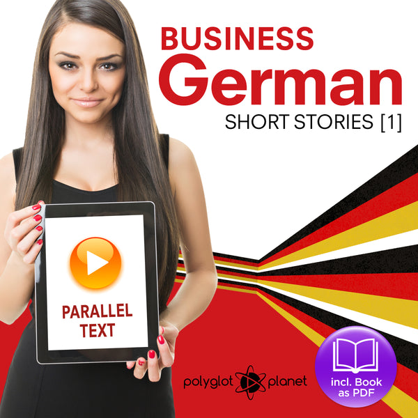 Business German Audiobook - Parallel Text - Short Stories  [Audiobook + eBook] Part 1