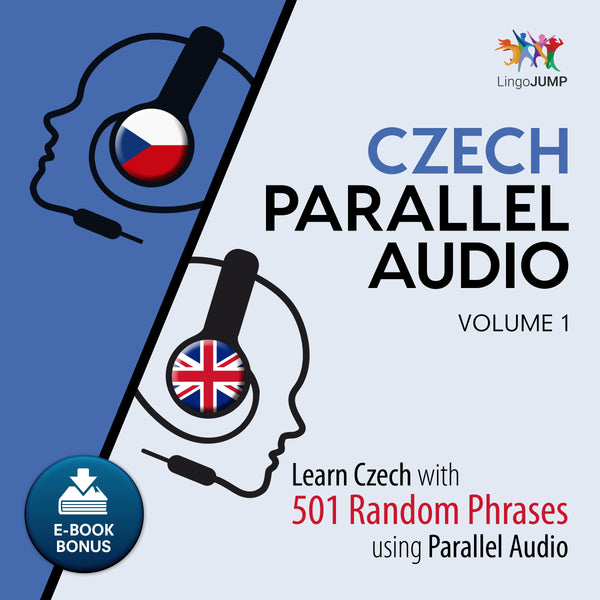 Czech Parallel Audio - Learn Czech with 501 Random Phrases using Parallel Audio - Volume 1