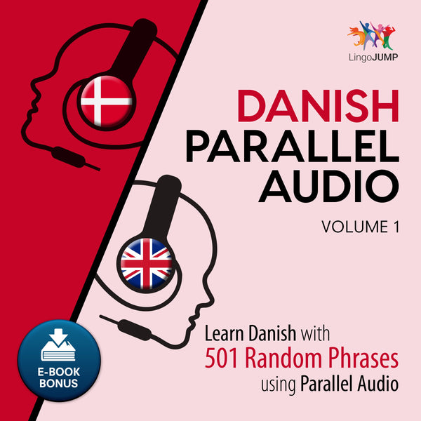 Danish Parallel Audio - Learn Danish with 501 Random Phrases using Parallel Audio - Volume 1