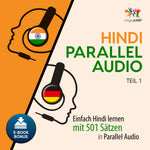 Hindi Parallel Audio - Einfach Hindi lernen mit 501 Sätzen in Parallel Audio - Teil 1
