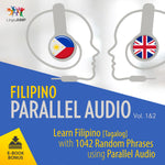 Filipino [Tagalog] Parallel Audio - Learn Filipino with 1042 Random Phrases using Parallel Audio - Volume 1&2