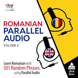 Romanian Parallel Audio - Learn Romanian with 501 Random Phrases using Parallel Audio - Volume 2