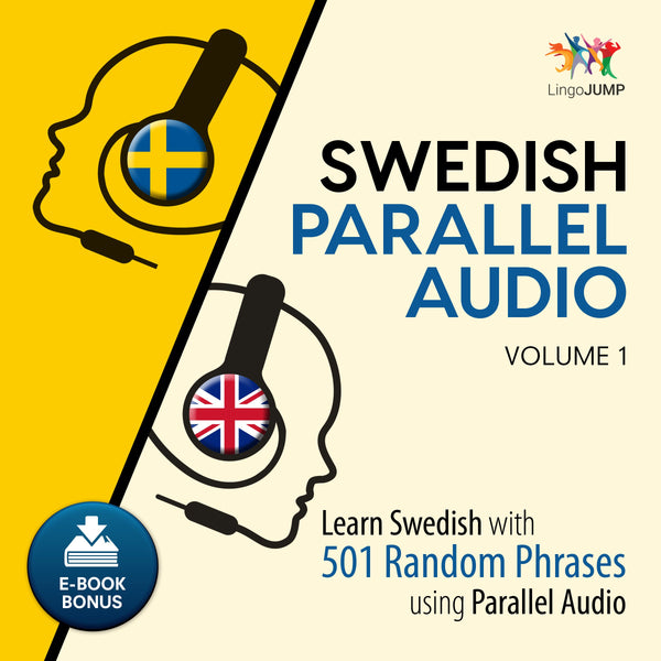Swedish Parallel Audio - Learn Swedish with 501 Random Phrases using Parallel Audio - Volume 1