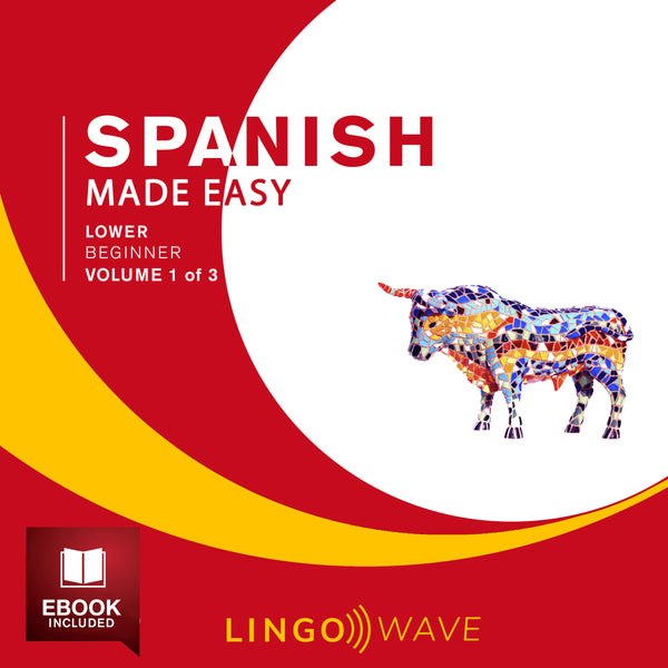Spanish Made Easy - Lower beginner - Volume 1-3