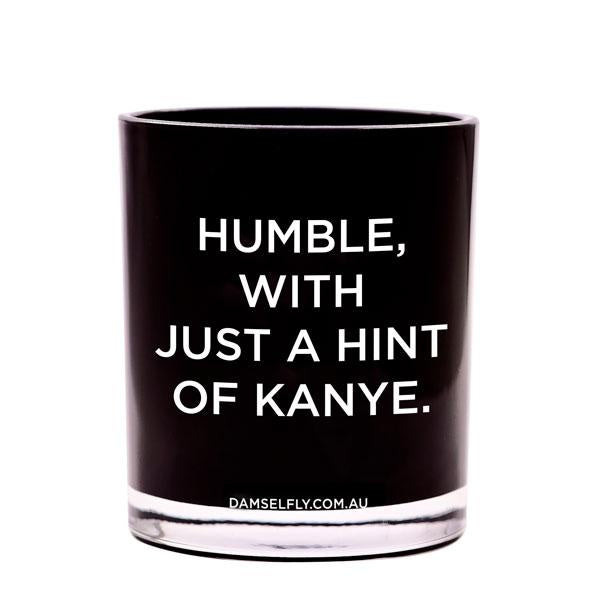 Damselfly Candle XL - Humble, With A Hint Of Kanye