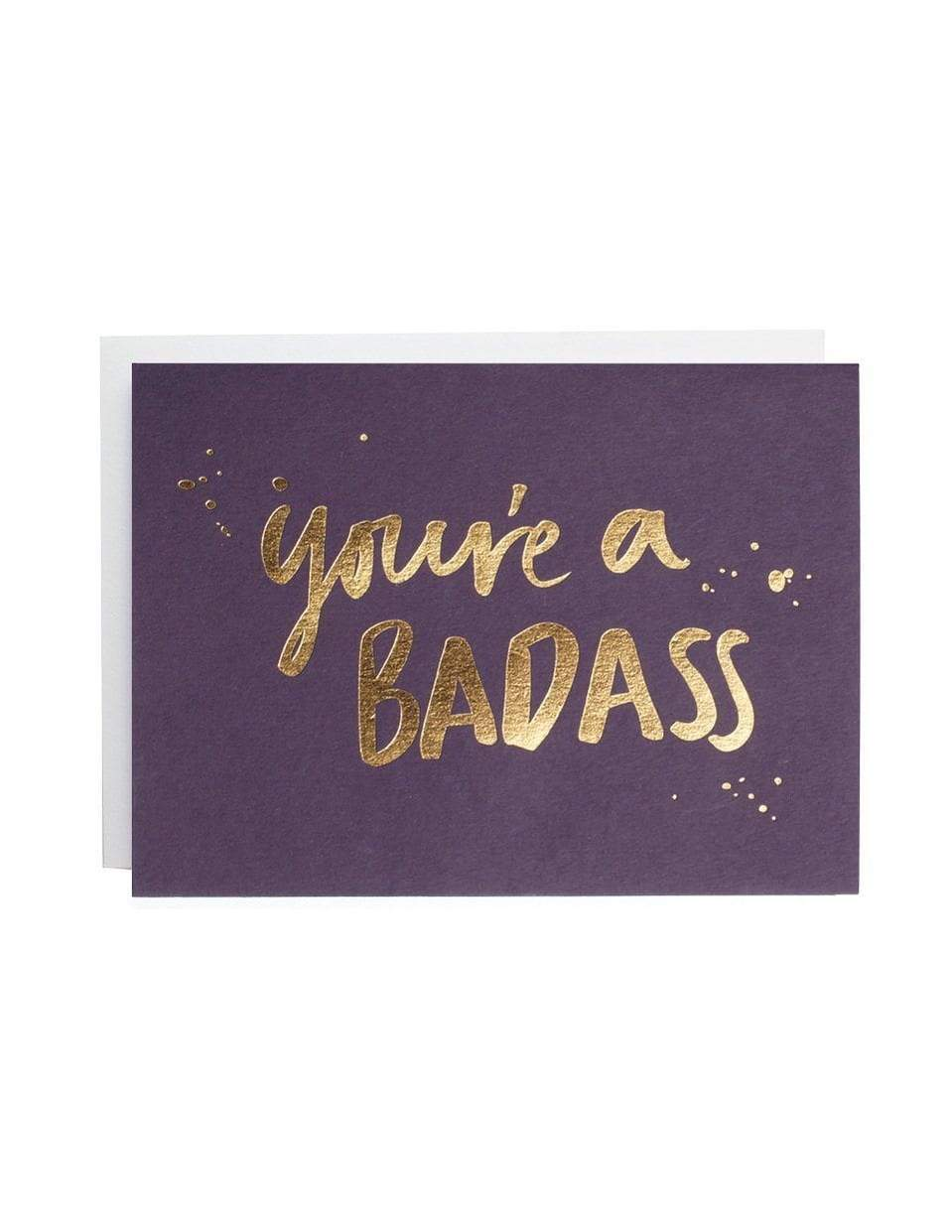 You're A Badass Foiled Card