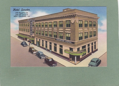 AK New Orleans. Hotel Senator. 210 Dauphine St. Just off Canal St.