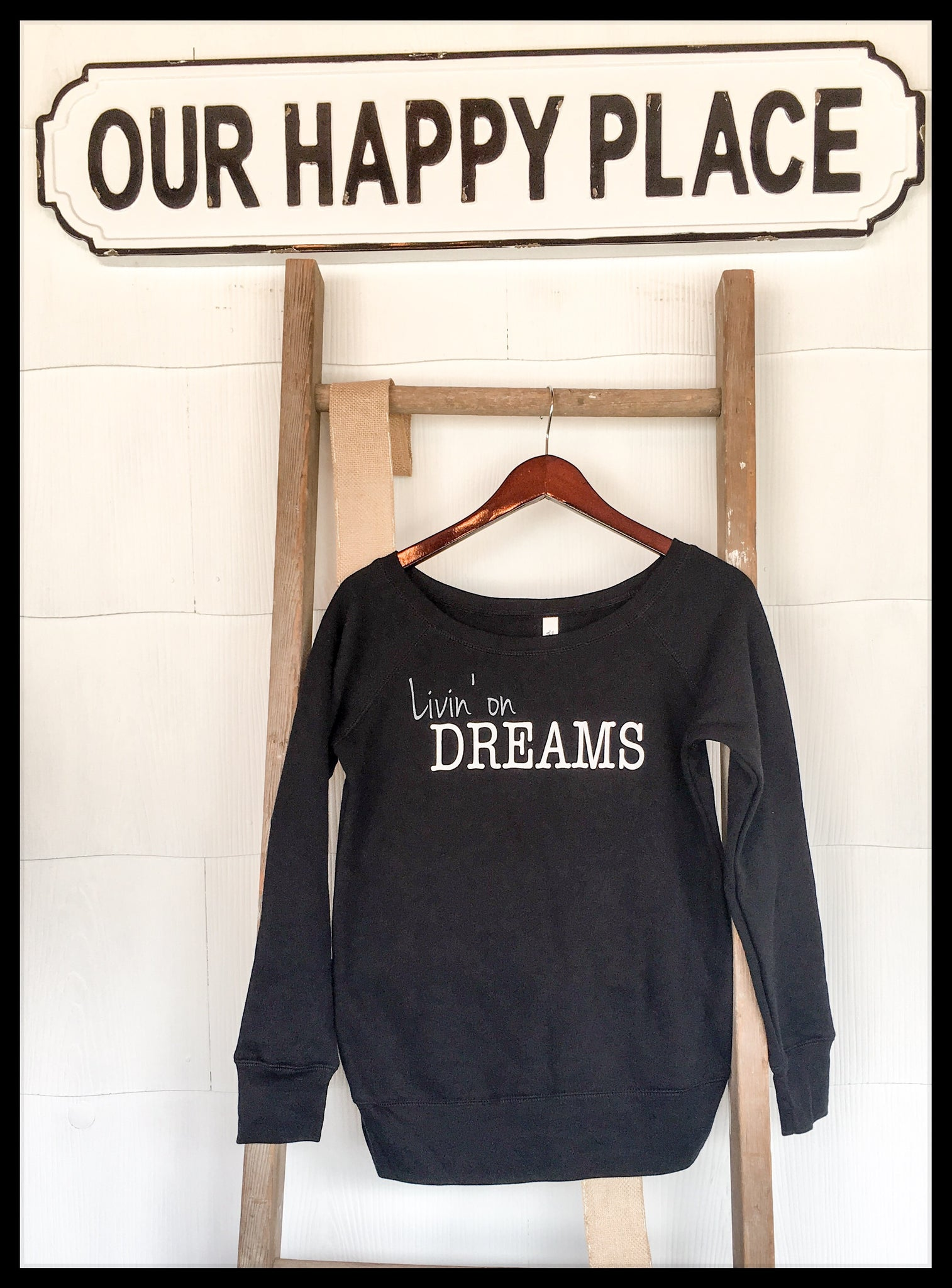 Women's Livin' on DREAMS Sweatshirt