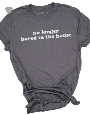 No Longer Bored T-shirt