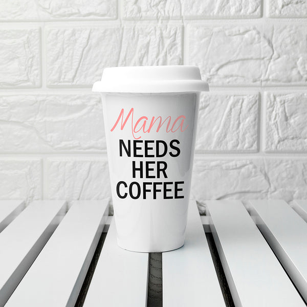 Mama's Got Needs Travel Mug