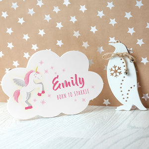 Born To Sparkle Unicorn Cloud Sign