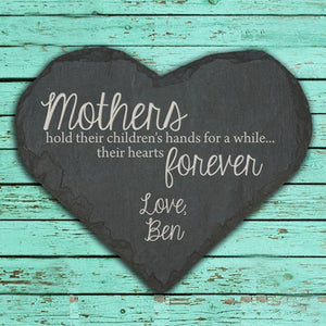 Mothers Hold Hearts Keepsake Slate Heart