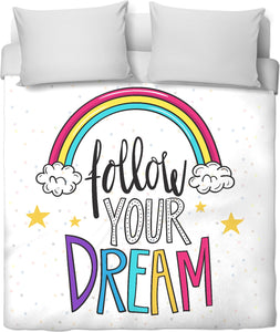 Follow Your Dream Duvet Cover