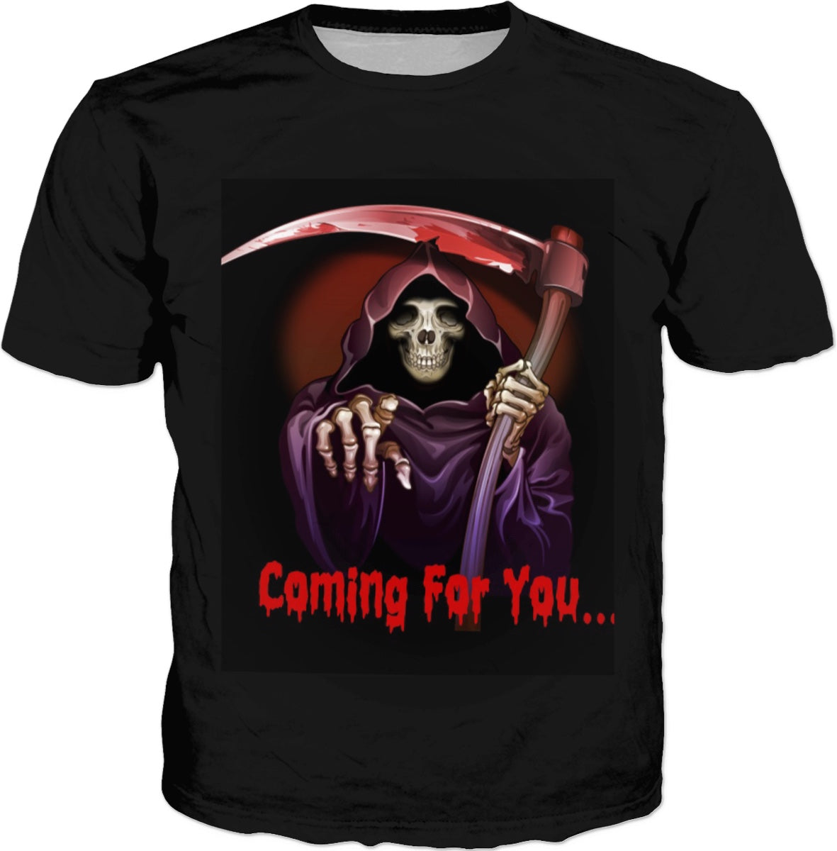 Grim Reaper Coming For You T-shirt