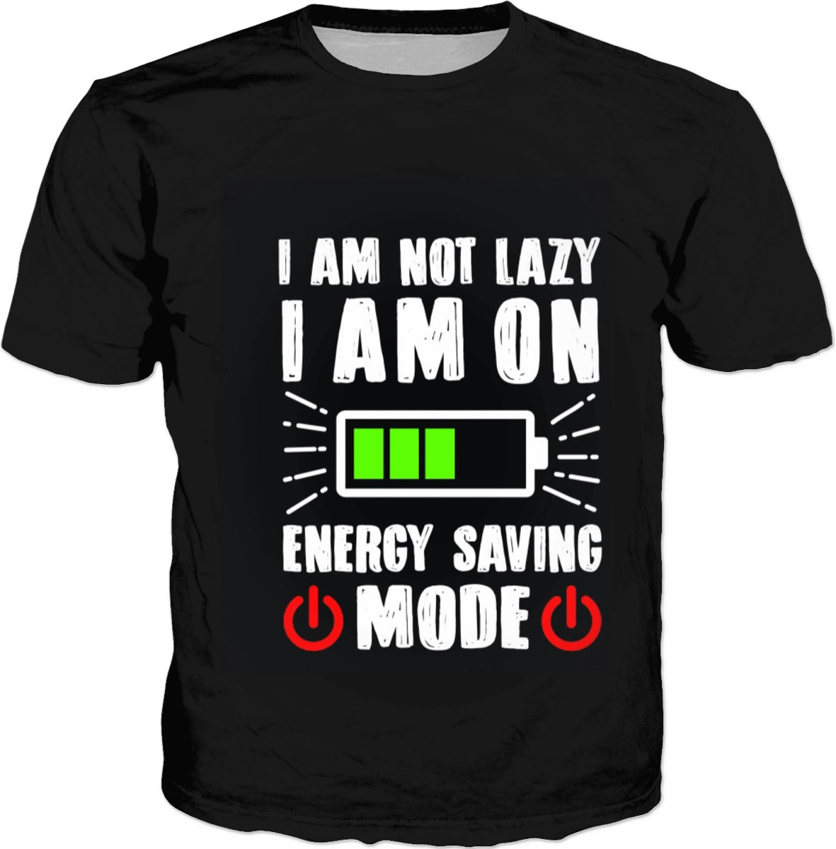 Energy Saving Mode T-shirt