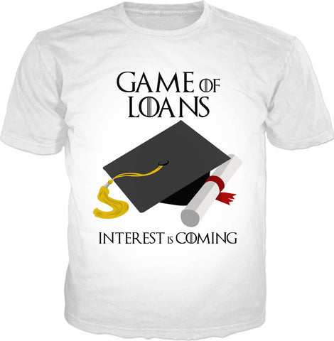 Game of Loans Classic White T-Shirt