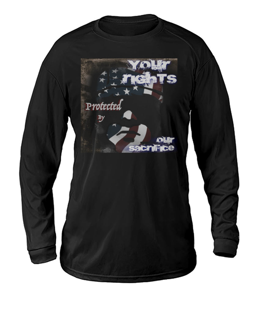 Your Rights - Our Sacrifice Dry Sport Long-Sleeve