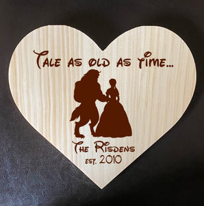 Tale As Old As Time - Beauty & The Beast Inspired Wooden Heart Love Plaque - Personalized Family Name/Est Date